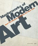 Masterworks of Modern Art from the Museum of Modern Art